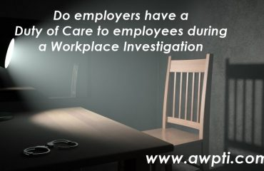 Workplace Investigation Employers duty of care