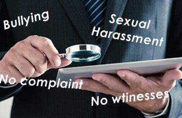 Workplace bullying sexual harassment no complaint no witnesses
