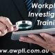 Workplace Investigation Training Courses
