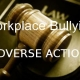 Workplace Bullying Adverse Action